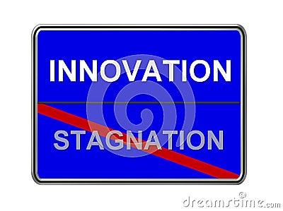 Innovation not stagnation