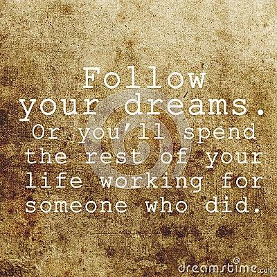 Free Inspirational Motivating Quote On Grunge Background Stock Photos - 35770233