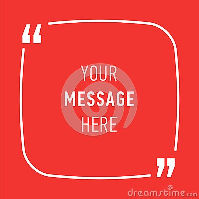 Free Inspirational Quote, Template Background For Text Message In Chat Box, Vector Illustration. Stock Photos - 109419173