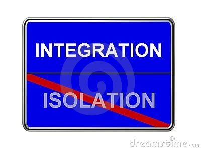 Integration not Isolation