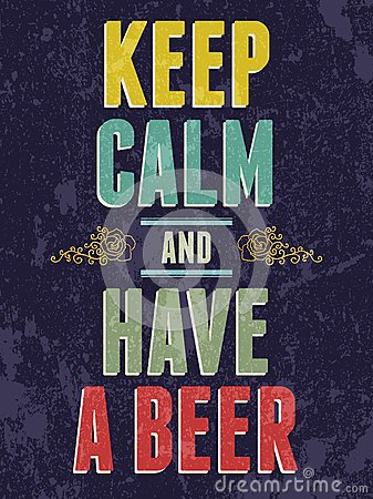 Keep calm and have a beer typography illustration.