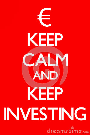 Keep Calm and Keep Investing