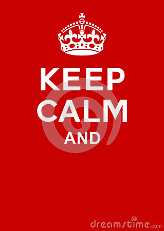 Free Keep Calm Poster Royalty Free Stock Photography - 37787527