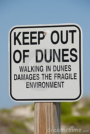 Keep Out of Dunes Sign