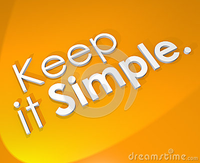 Keep It Simple 3D Word Background Easy Life Philosophy