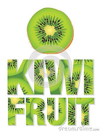 Kiwi Fruit text made from kiwi fruits