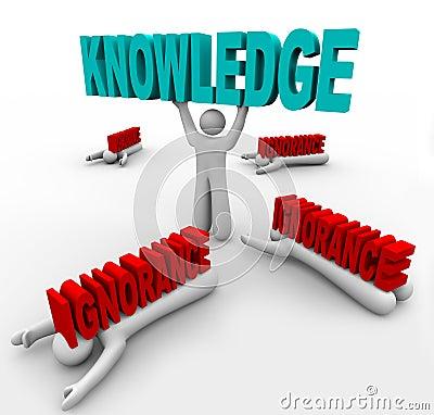 Knowledge Triumphs Over Ignorance