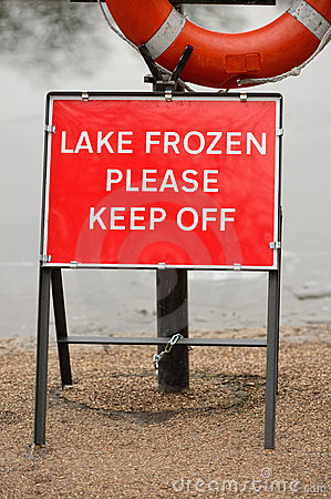 Lake Frozen Please Keep Off warning sign
