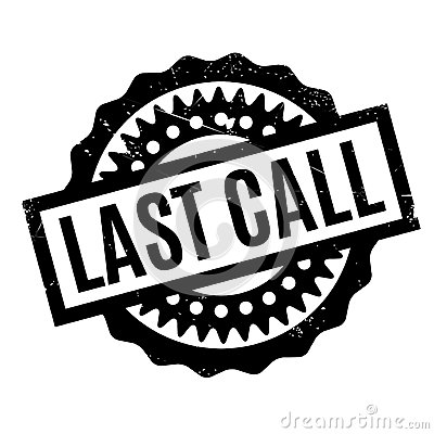 Free Last Call Rubber Stamp Stock Image - 88049161