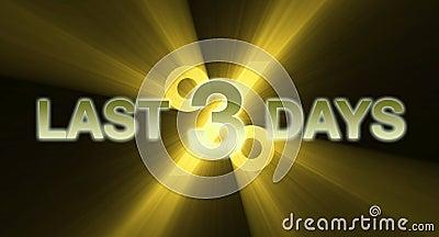 Last three days with golden light flare