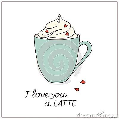 Latte love card Vector Illustration