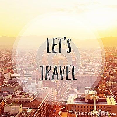 Free Let S Travel On Kyoto City Stock Photo - 86755800