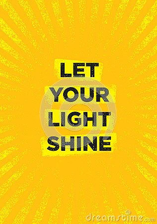 Free Let Your Light Shine. Inspiring Creative Motivation Quote Poster Template. Vector Typography Banner Design Concept Royalty Free Stock Photography - 109824597