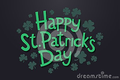 Lettering Happy Saint Patrick`s day with clover leaves. Isolated objects on dark background. Vector Illustration