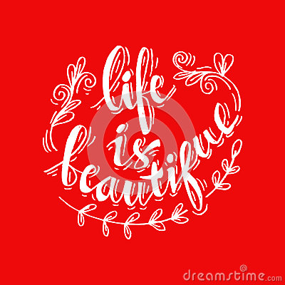 Life is Beautiful Stock Photo