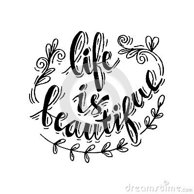 Life is Beautiful Vector Illustration