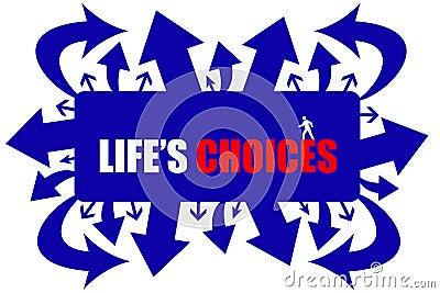 Lifes choices