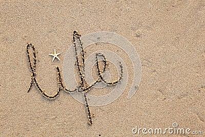 Life written in Sand