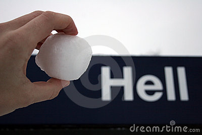 Like a snowball in hell