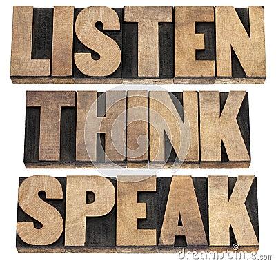 Listen, think, speak advice