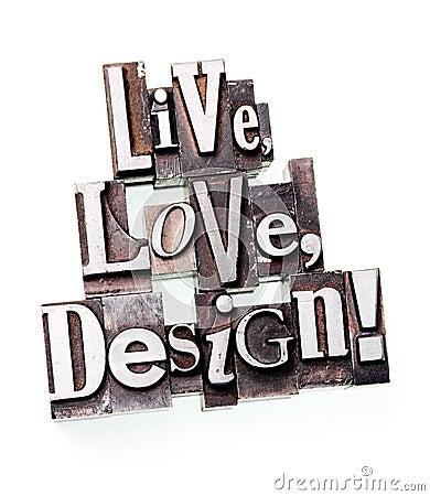 Live, Love, Design!