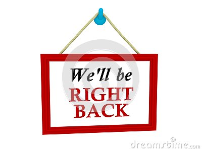 We'll be right back sign Stock Photo