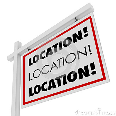 Location Real Estate Sign Desirable Spot Place