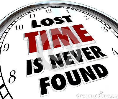 Lost Time is Never Found - Clock of Past History Wasted