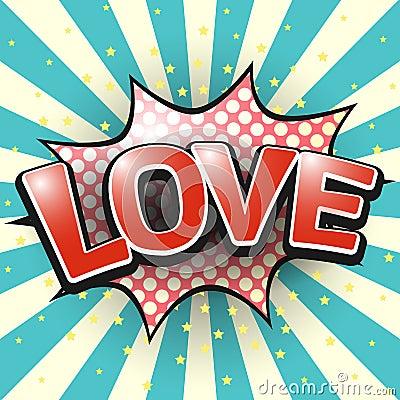 Love, Comic Speech Bubble. Vector