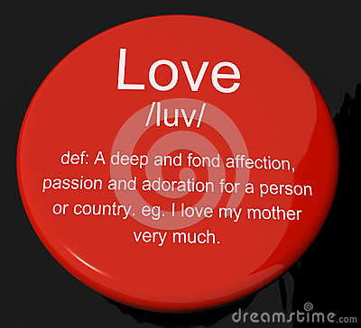 Love Definition Button Showing Affection