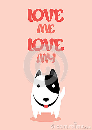 Free Love Me Love My Dog Vector. Royalty Free Stock Photography - 58091787
