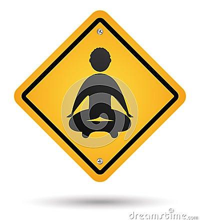Meditation road sign