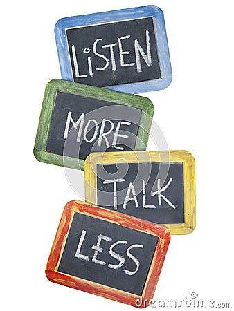 Mehr, hören Gespräch weniger