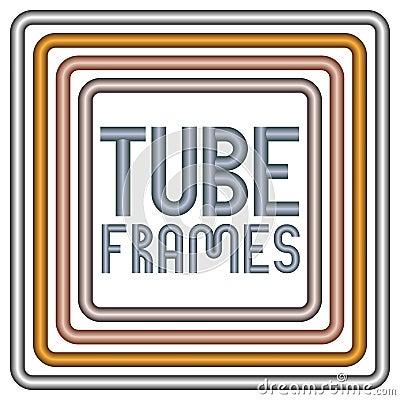 Metal tube frames
