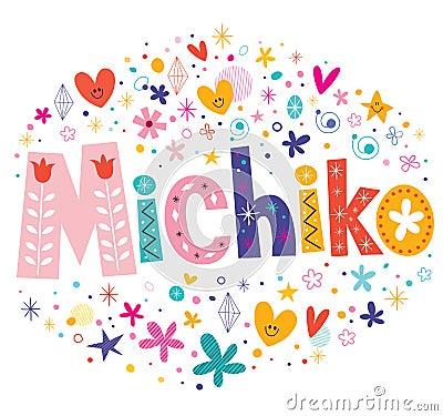 Michiko girls name decorative lettering type design Vector Illustration