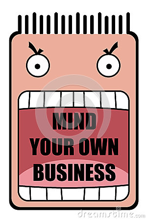 Mind your own business