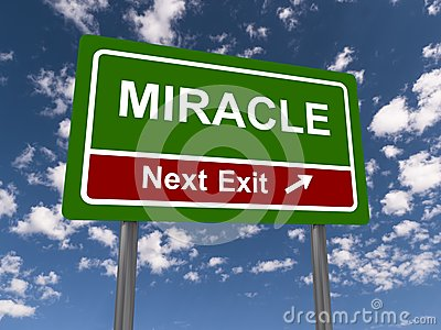 Miracle next exit sign