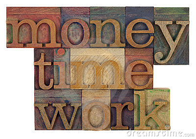 Money, time and work
