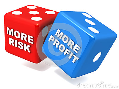 More risk more profit