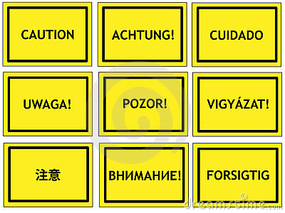 Multilingual caution signs