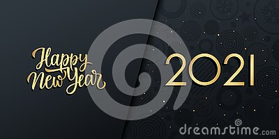 2021 New Year luxury holiday banner with gold handwritten inscription Happy New Year. Vector Illustration