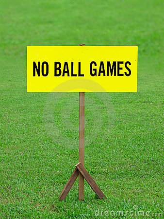 No ball games signboard