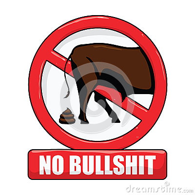 Free No Bullshit Sign Royalty Free Stock Images - 56582889