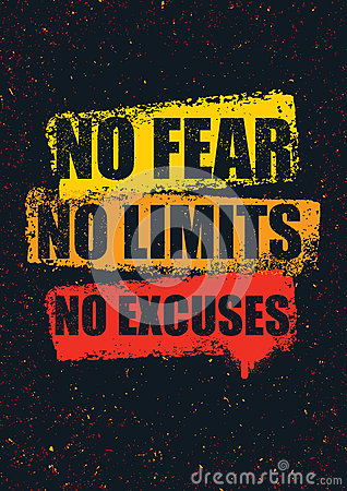 No Fear. No Limits. No Excuses. Creative Inspiring Motivation Quote Template. Vector Typography Banner Design Concept Vector Illustration
