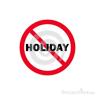 Free No Holiday Flat Vector Icon. Red Prohibition Sign. Stock Photos - 119211133
