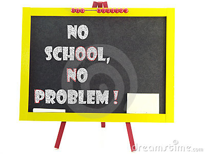 No School No Problem