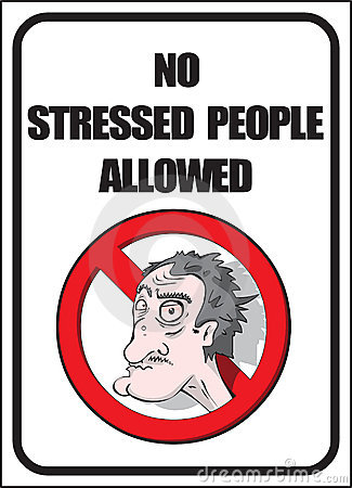 No stressed people allowed