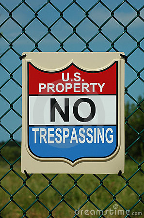 No Trespassing sign. US government property