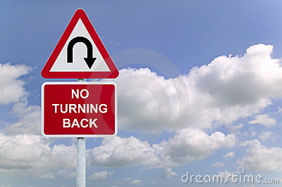 No Turning Back sign in the sky