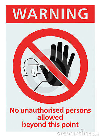 No unauthorised persons allowed sign isolated